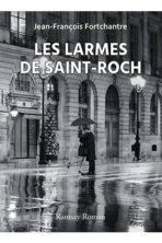 Les larmes de Saint-Roch