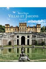 Bella Italia, villas et jardins