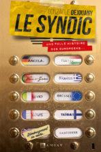 Le Syndic, la folle histoire des Européens